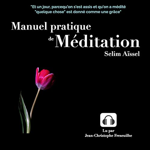 Couverture de Manuel pratique de Méditation 1