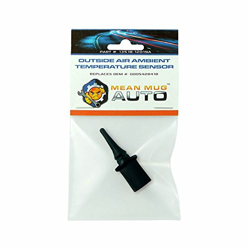 Mean Mug Auto 13518-12019A Outside Air Ambient Temperature Sensor - Compatible with Mercedes-Benz - Replaces OEM #: 0005428418