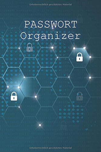 Passwort Organizer: 120 Seiten Organizer...