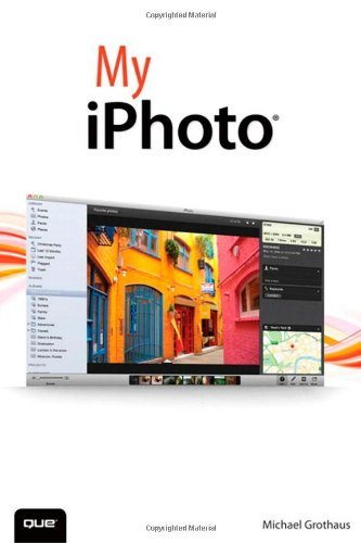 My iPhoto by Michael Grothaus (2014-04-15)