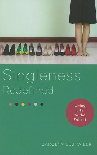 Singleness Redefined: Living Life to the Fullest