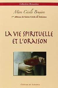 Livres Couvertures de Vie Spirituelle et l Oraison