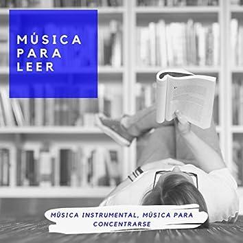 Música para Leer – Música Instrumental, Música para Concentrarse