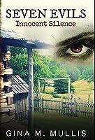 Seven Evils: Innocent Silence
