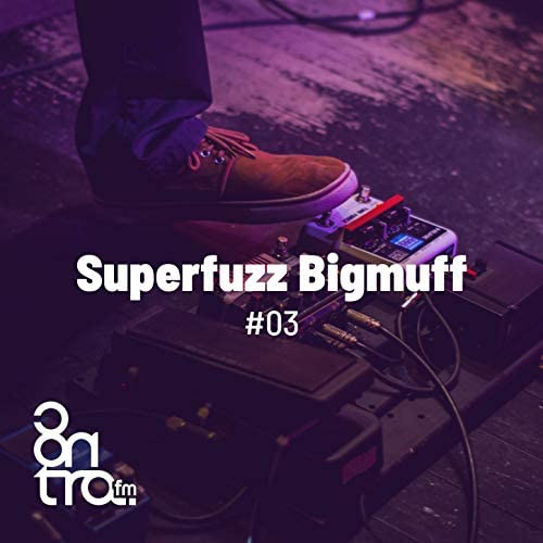 Superfuzz Bigmuff