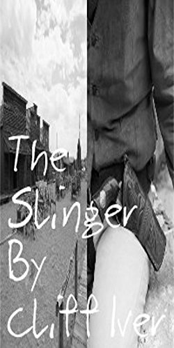 The Slinger (English Edition)
