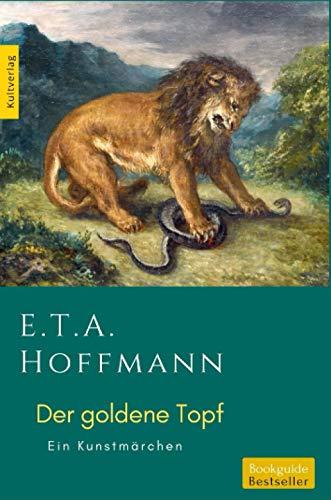 Der goldne Topf: Hoffmanns goldener Topf