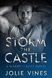 Storm the Castle (a Marry the Scot novel)