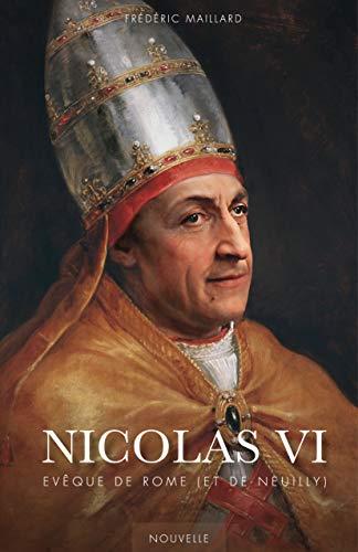 Nicolas VI: Evêque de Rome (et de Neuilly) (French Edition)