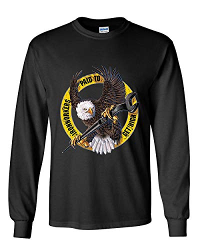 Ironworkers Paid to Get High Long Sleeve T-Shirt Construction Workers Union Tee Black 3XL