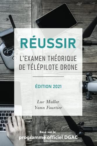Réussir l examen théorique de télépilote drone