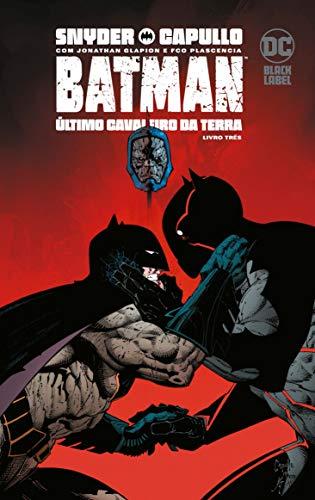 Batman: Último Cavaleiro Da Terra Vol. 3