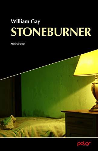 Stoneburner: William Gay