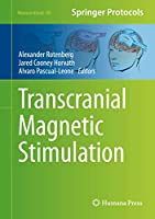 Transcranial Magnetic Stimulation (Neuromethods (89))