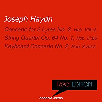 Red Edition - Haydn: Concerto for 2 Lyres No. 2, Hob. VIIh:2 & Keyboard Concerto No. 2, Hob. XVIII:2