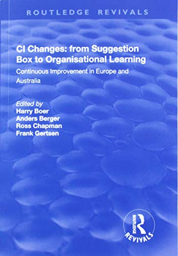 CI Changes from Suggestion Box to Organisational Learning: Continuous Improvement in Europe and Australia
