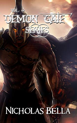 Demon Gate Series: Volume Four: Episodes: Chaos, Fear and Fate: Season Two Complete