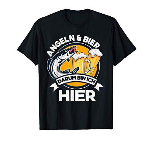 Angeln Und Bier Darum Bin Ich Hier Angler Geschenk T-Shirt