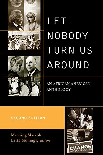 Let Nobody Turn Us Around: An African American Anthology,...
