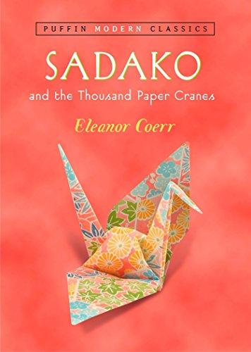 Sadako and the Thousand Paper Cranes (Puffin Modern Classics)の詳細を見る