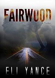 Fairwood: A Thriller