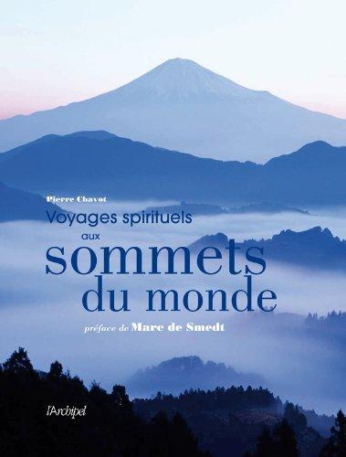 Voyages spirituels aux sommets du monde
