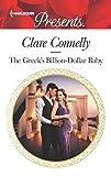 The Greek's Billion-Dollar Baby (Crazy Rich Greek Weddings Book 1)