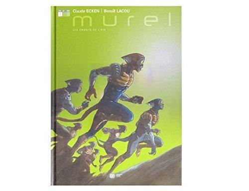 Murel, Tome 1 : Les Chants de l'air