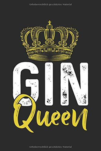 """Gin Queen: Notizbuch Planer Tagebuch Schreibheft Notizblock - Geschenk Gin Liebhaber(15,2x229 cm, A5, 6\"""" x 9\"""", 120 Seiten punktiert Punktraster)"""