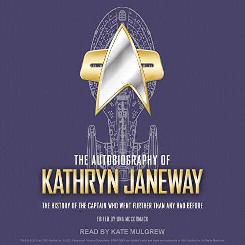 The Autobiography of Kathryn Janeway Audiobook By Una McCormack cover art
