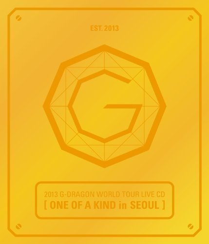 One of a Kind in Seoul by G-DRAGON (2013-09-10)