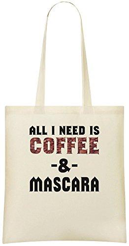 Alles, was ich brauche, ist Kaffee & Mascara - All I Need Is Coffee & Mascara Custom Printed...