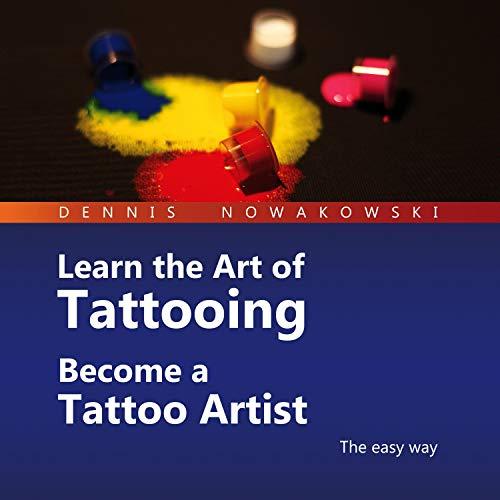 Learn the Art of Tattooing - Become a Tattoo Artist Titelbild