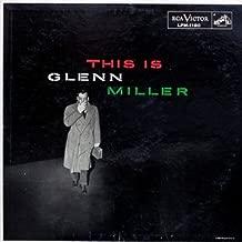 This Is Glenn Miller [Vinyl LP] [Superior Original Mono Recordings -- Not Rechanneled Stereo]