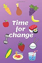 Time for Change!: A daily Diet Journal, your help in achieving the Goals during your next 12 weeks! (6x9 in.) PURPLE ver.
