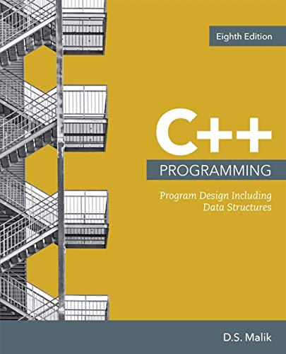 C++ Programming: Program Design Including Data Structures (MindTap Course List)
