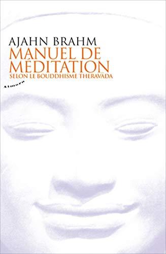 Manuel de méditation selon le bouddhisme theravada