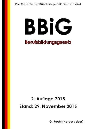 Berufsbildungsgesetz (BBiG), 2. Auflage 2015
