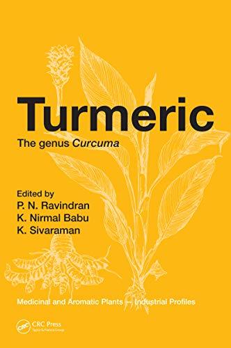 Turmeric: The genus Curcuma (Medicinal and Aromatic Plants - Industrial Profiles Book 45) (English Edition)