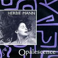 Opalescence by Herbie Mann