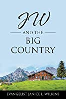 JW and the Big Country