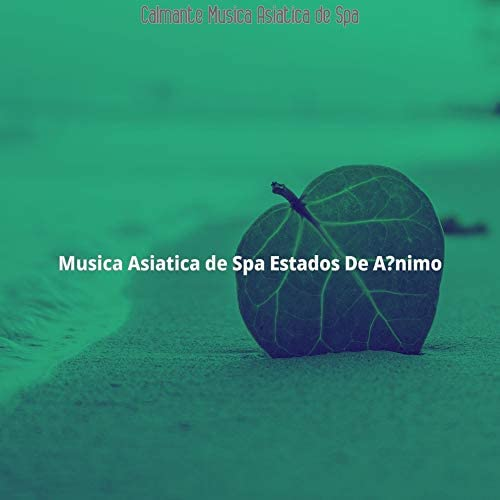 Musica Asiatica de Spa Estados De Animo