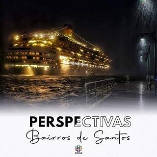 Perspectivas: Bairros De Santos
