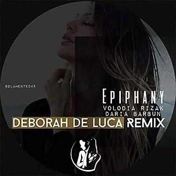 Epiphany (Deborah De Luca Remix)