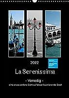 La Serenissima - Venedig (Wandkalender 2022 DIN A3 hoch): Eine etwas andere Sicht auf diese faszinierende Stadt. (Monatskalender, 14 Seiten )