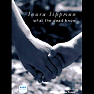 What the Dead Know                   By:                                                                                                                                 Laura Lippman                               Narrated by:                                                                                                                                 Regina Reagan                      Length: 10 hrs and 14 mins     14 ratings     Overall 4.0