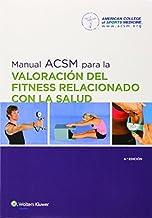 Manual ACSM para la valoraci??n del fitness relacionado con la salud (Spanish Edition) by American College of Sports Medicine (ACSM) (2014-03-05)