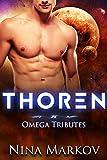 Thoren: An M/M/M Omegaverse Mpreg Romance (Omega Tributes Book 2)