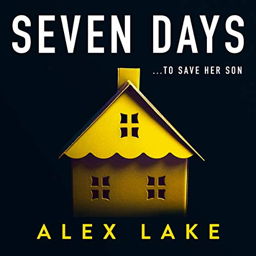 Seven Days Audiobook By Alex Lake cover art