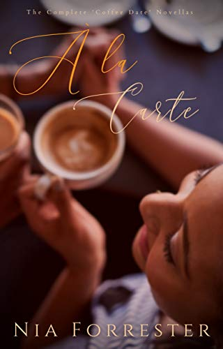 À la Carte: The Complete 'Coffee Date' Novellas (English Edition)
